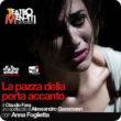 Testo-denuncia giovanile, scritto da Alda Merini prima della Riforma Basaglia. Con Anna Foglietta. Regia di Gassmann