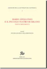 Quei primi burrascosi momenti della nascita del Piccolo. I rapporti tra Grassi e Apollonio: due diverse visioni del teatro