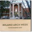 """""""Milano Arch Week"""": una settimana dedicata all'architettura. E ai grandi visionari delle trasformazioni urbane"""