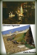 Tre generazioni di pittori, più o meno noti, tutti con la passione della montagna, sulle orme di Giovanni Segantini