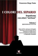 Colloquio con oltre 40 attori siciliani. Qual è stato il percorso delle loro carriere? Esistono eredi dei grandi del passato?