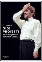 """Più che foto, quadri d'autore. L'ultima pubblicazione che Tommaso Le Pera ha dedicato al """"fenomeno"""" Gigi Proietti"""