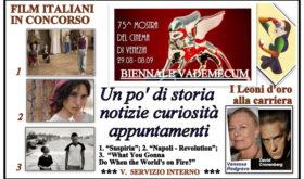 75ª Mostra del Cinema. 126 film in undici giorni. Tre italiani in gara. La composita organizzazione del Festival più antico